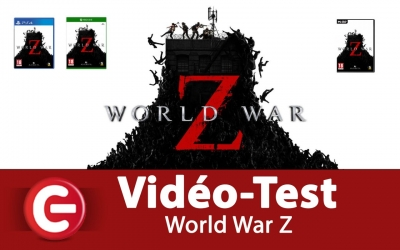Test vidéo [Vidéo Test] World War Z, Un 'Left 4 Dead-Like' qui débarque !?